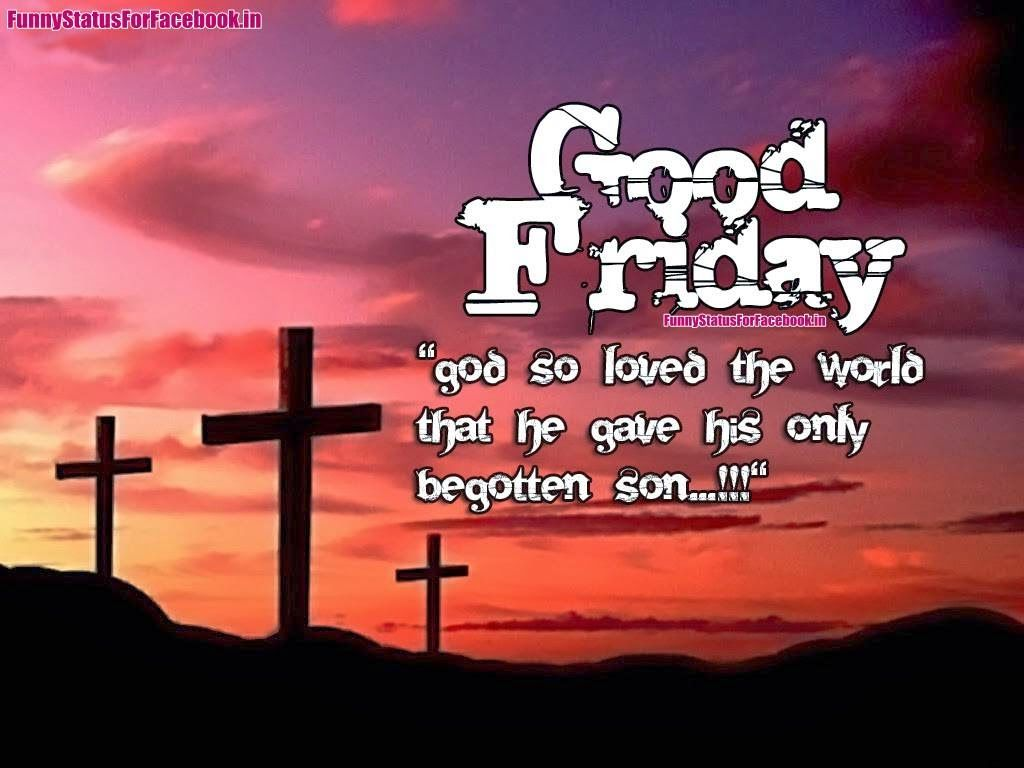 Images of Good Friday 2017 saying