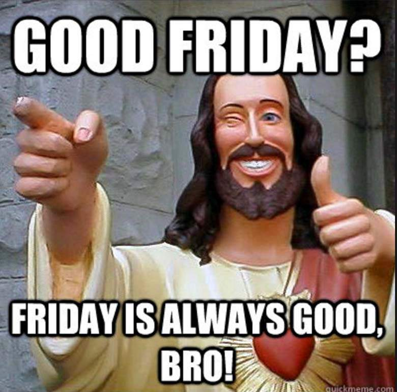 Images of Good Friday meme